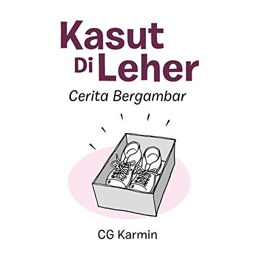 Kasut Di Leher By Cg Karmin