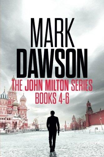 The John Milton Series: Books 4-6: The John Milton Series By Mark Dawson