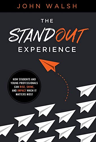The Standout Experience By John Walsh