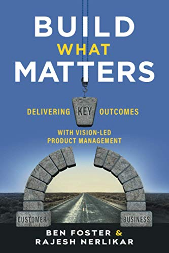 Build What Matters By Ben Foster