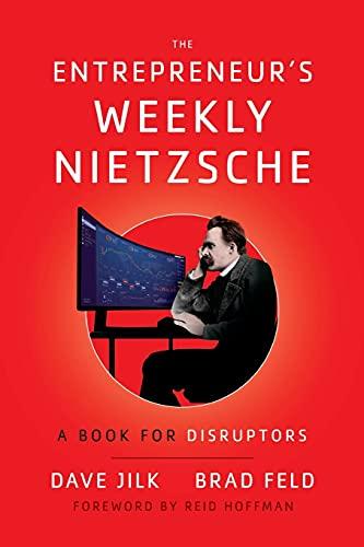 The Entrepreneur's Weekly Nietzsche By Dave Jilk