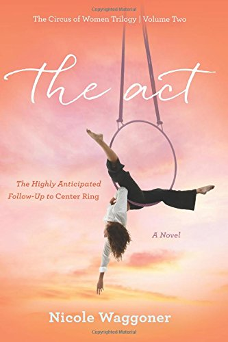 The Act By Nicole Waggoner