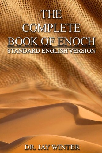 The Complete Book of Enoch By Dr Jay Winter