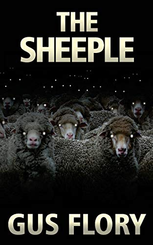 The Sheeple By Gus Flory