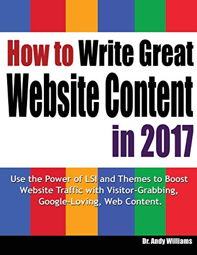 How to Write Great Website Content in 2017 By Andy Williams