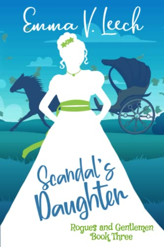 Scandal's Daughter By Emma V Leech