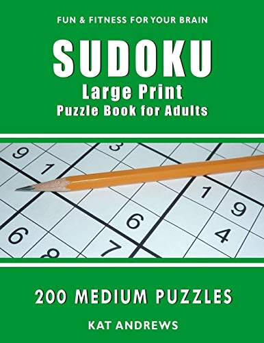 Sudoku Large Print Puzzle Book for Adults By Kat Andrews