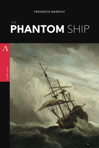 The Phantom Ship By Captain Frederick Marryat