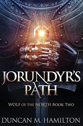 Jorundyr's Path By Duncan M Hamilton