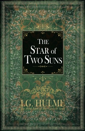 The Star of Two Suns By I G Hulme