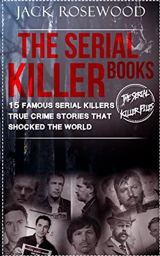 The Serial Killer Books von Jack Rosewood