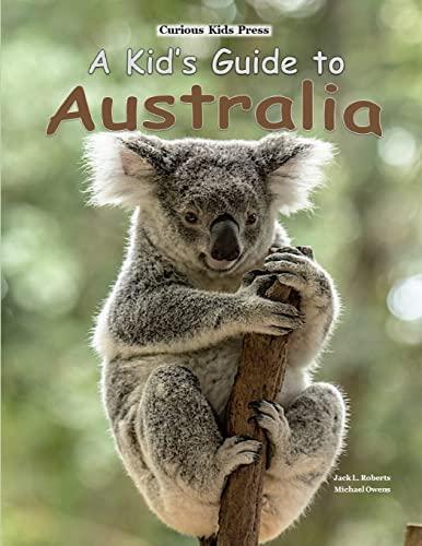A Kid's Guide to Australia von Michael Owens