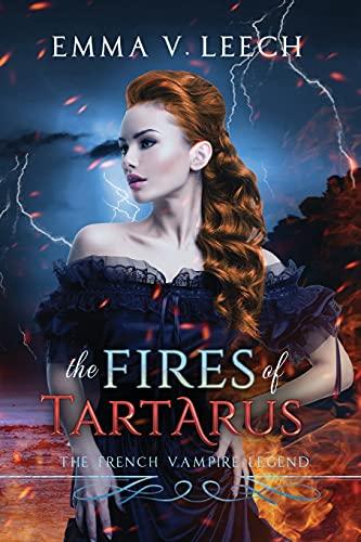The Fires of Tartarus By Emma V Leech