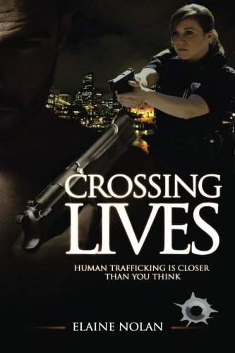 Crossing Lives By Elaine Nolan