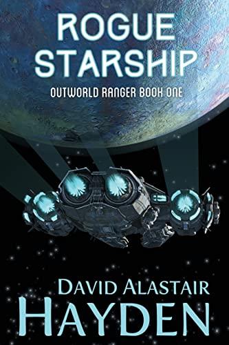 Rogue Starship By David Alastair Hayden