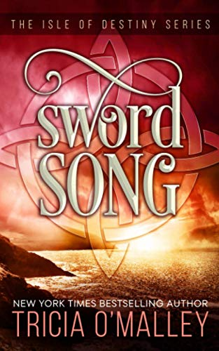 Sword Song By Tricia O'Malley