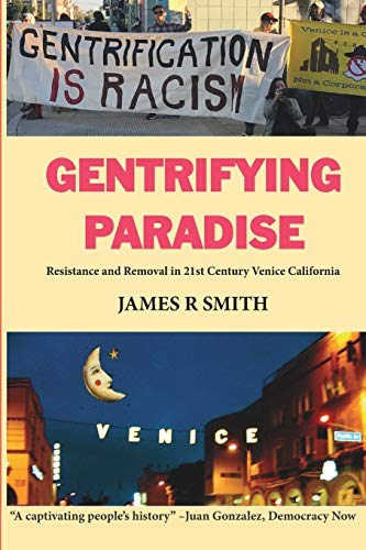 Gentrifying Paradise By James R Smith