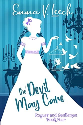 The Devil May Care By Emma V Leech