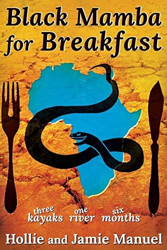 Black Mamba for Breakfast von Jamie Manuel
