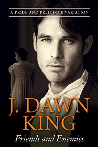Friends and Enemies By J Dawn King