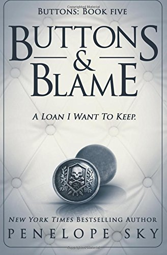 Buttons and Blame By Penelope Sky