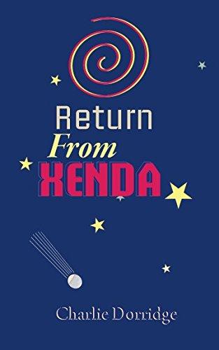 Return From Xenda By Charlie Dorridge