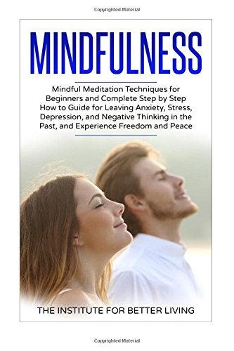 Mindfulness By The Institute for Better Living