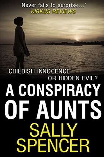 A Conspiracy of Aunts By Sally Spencer