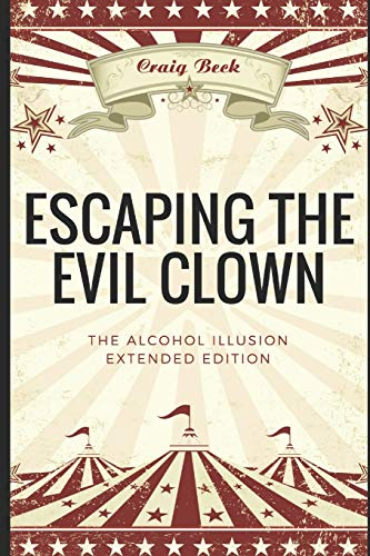 Escaping the Evil Clown By Craig Beck