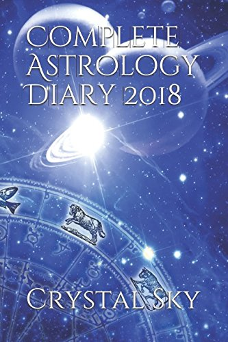 Complete Astrology Diary 2018 By Crystal Sky