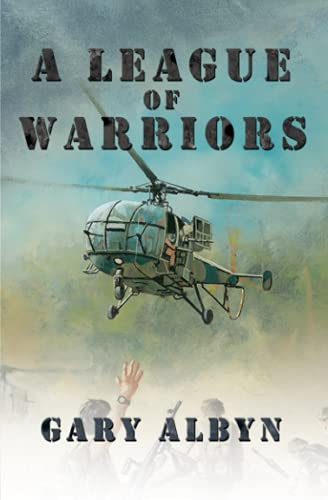 A League of Warriors By Gary Albyn