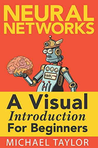 Make Your Own Neural Network By Michael Taylor
