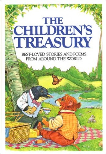 The Children's Treasury: Best Loved Stories and Poems from Around the World By First Glance Books