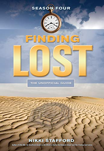 Finding Lost - Season Four By Nikki Stafford
