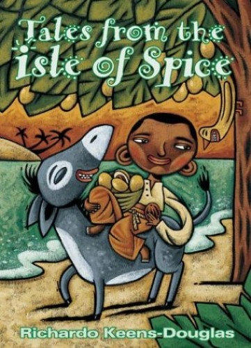 Tales from the Isle of Spice By Ricardo Keens-Douglas