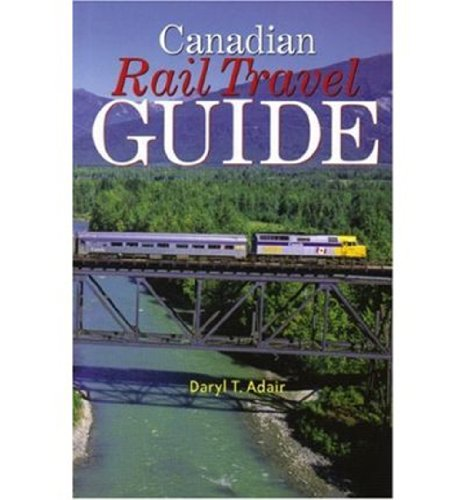 Canadian Travel Guide By Daryl Adair