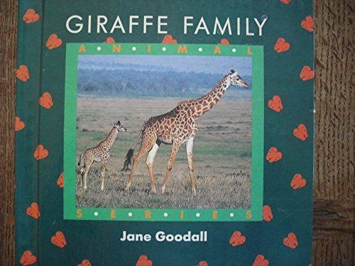 Giraffe Family: animal series By Jane Goodall