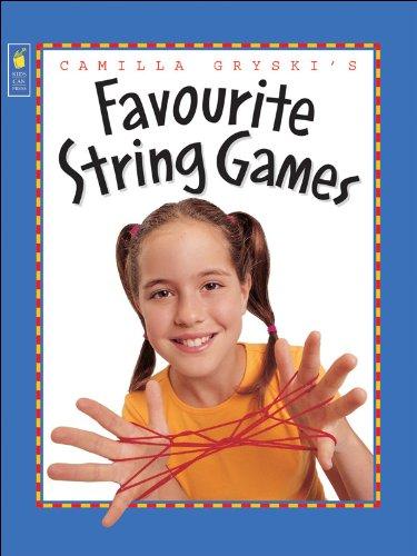 Camilla Gryski's Favourite String Games By Camilla Gryski