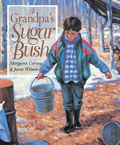 At Grandpa's Sugar Bush By ,Margaret Carney
