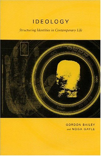 Ideology By Gordon Bailey