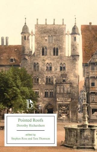 Pointed Roofs By Dorothy Richardson