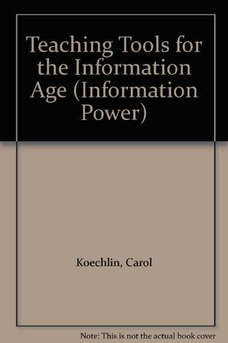 Teaching Tools for the Information Age By Carol Koechlin