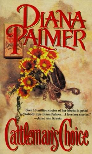 Cattleman's Choice By Diane Palmer