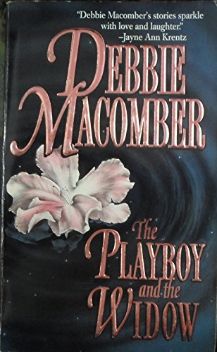 The Playboy and the Widow By Debbie Macomber