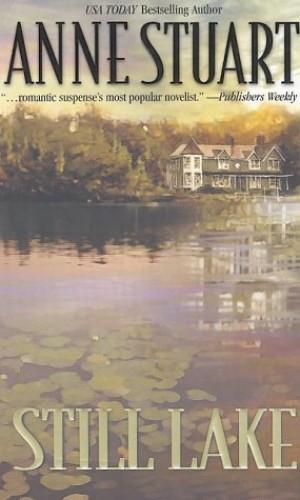 Still Lake By Anne Stuart