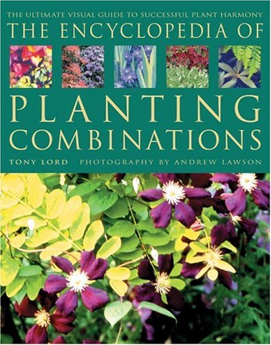 The Encyclopedia of Planting Combinations by Lord, Tony Hardback Book The Cheap
