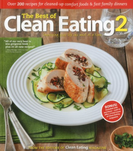 The Best of Clean Eating By Clean Eating Magazine
