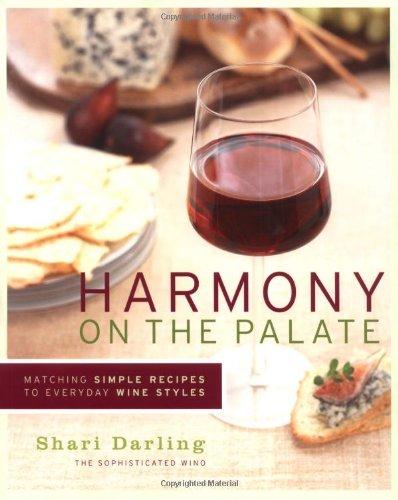 Harmony on the Palate By Shari Darling