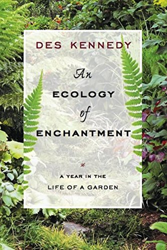 An Ecology of Enchantment By Des Kennedy