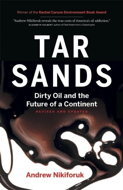 Tar Sands By Andrew Nikiforuk